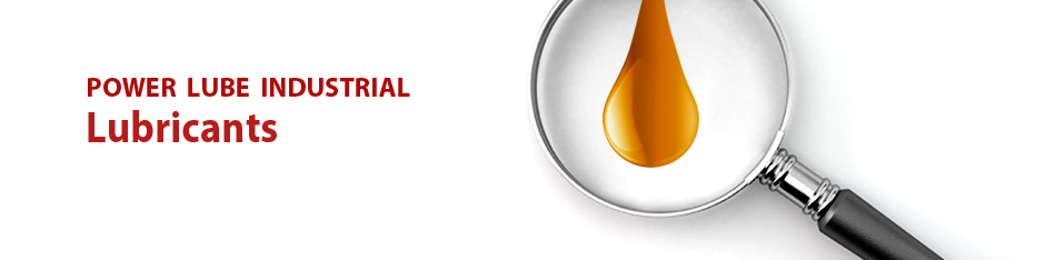 Lubricants | Power Lube Industrial
